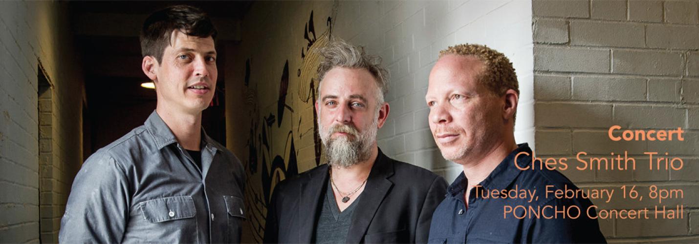 Ches Smith Trio