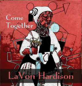 LaVonHardison-ComeTogether-front