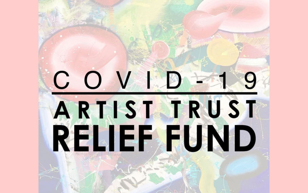 COVID-19 Artist Trust Relief Fund