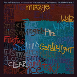 Album cover for Rochelle House's Earth on Fire