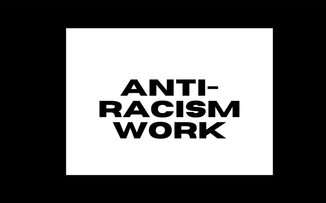 Anti-Racism Work