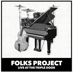 Iluustrated image of a piano, bass, and drum set in black and white along with the title Folks Project, Live at the Triple Door below the instruments.