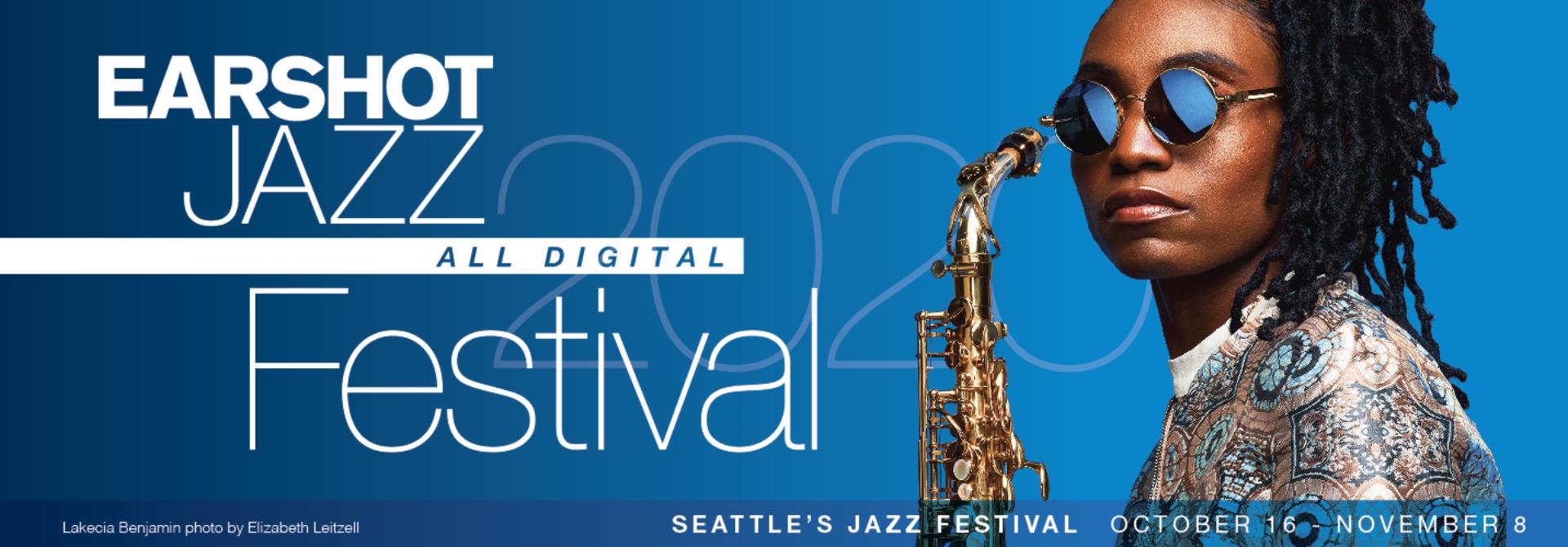 2020 Earshot Jazz Festival Lakecia Benjamin Saxophone