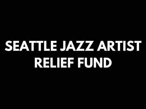 Seattle Jazz Artist Relief Fund