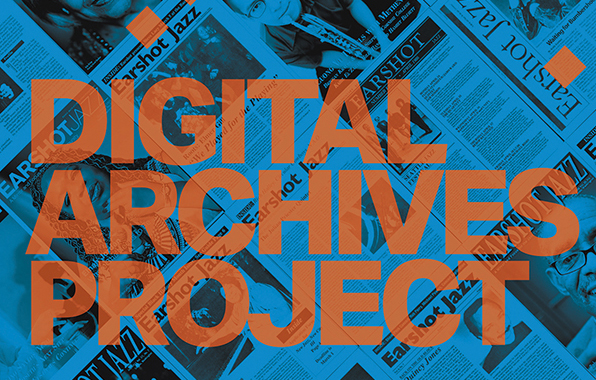 The Earshot Jazz Magazine Archive Project: Seattle Public Library and Earshot Form a Partnership of Legacy